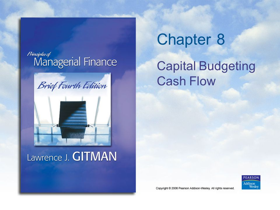 Chapter 8 Capital Budgeting Cash Flow