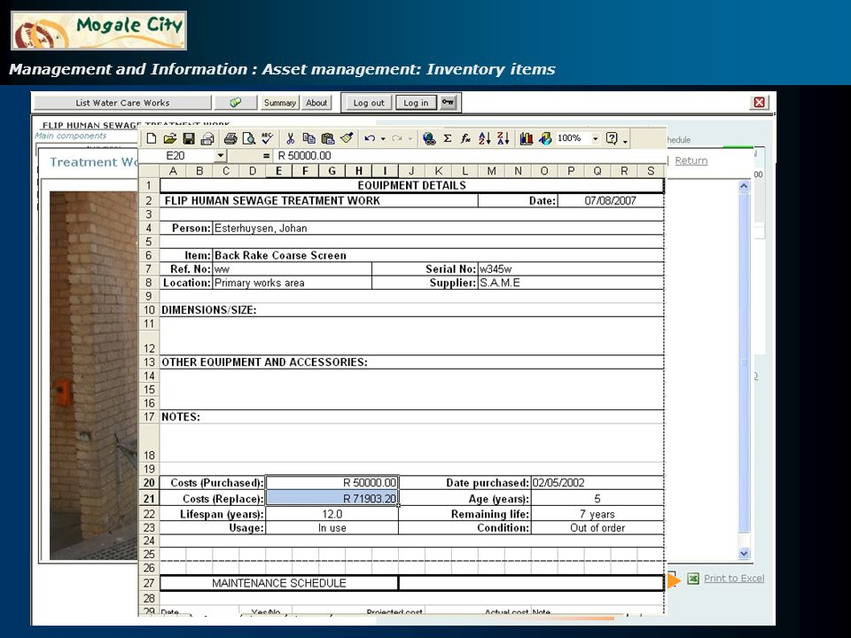 Management and Information : Asset management: Inventory items Select a component Maintenance schedule for item Photos & Documents Click on an item to view information Responsible person Cost and replacement cost based on the actual price index.