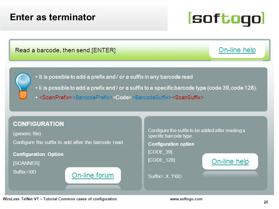 20 WireLess TelNet VT – Tutorial Common cases of configuration www.softogo.com CONFIGURATION (generic file) Configure the suffix to add after the barc