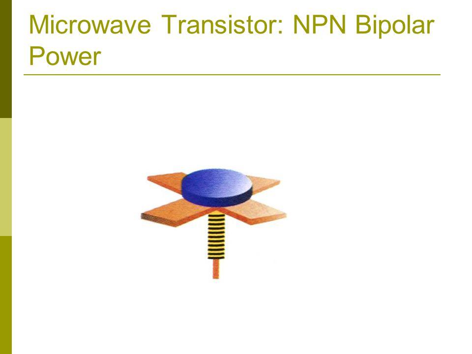 Microwave Transistor: NPN Bipolar Power