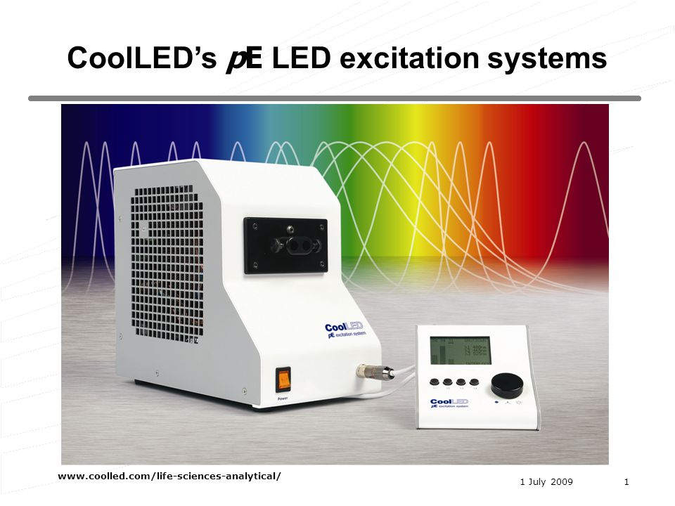1 July 2009 www.coolled.com/life-sciences-analytical/ 1 CoolLEDs pE LED excitation systems