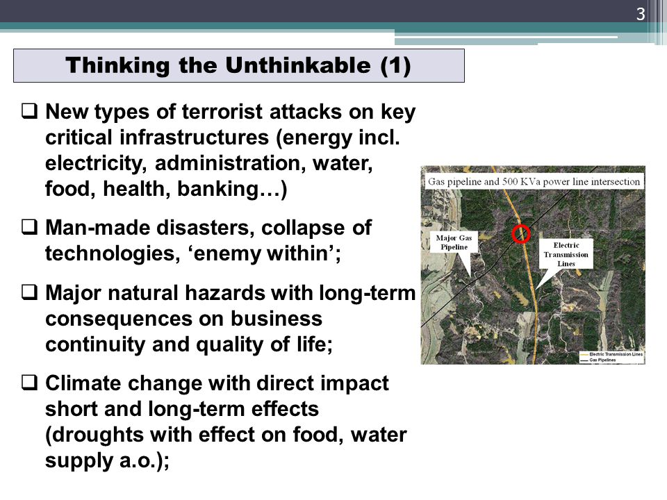 Thinking the Unthinkable (1) New types of terrorist attacks on key critical infrastructures (energy incl.