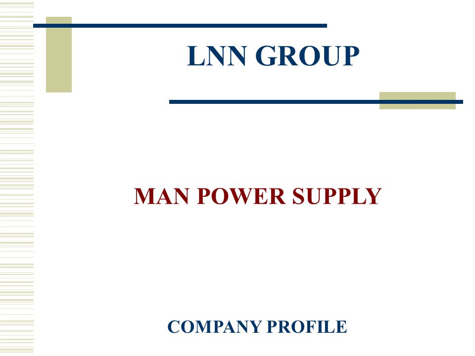 LNN GROUP MAN POWER SUPPLY COMPANY PROFILE