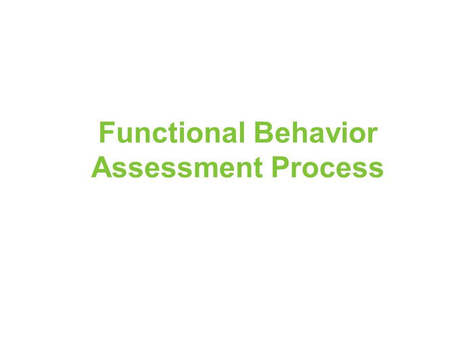 Functional Behavior Assessment Process