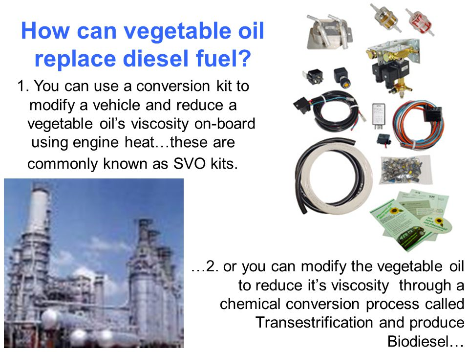 Straight Vegetable Oil (SVO) SVO is an acronym for Straight Vegetable Oil when used as a diesel fuel substitute.