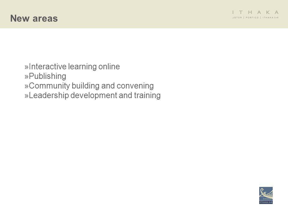 »Interactive learning online »Publishing »Community building and convening »Leadership development and training New areas