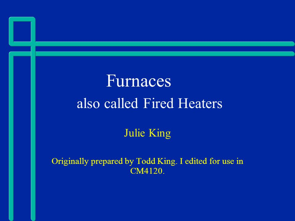 Fired Heaters - What they look like