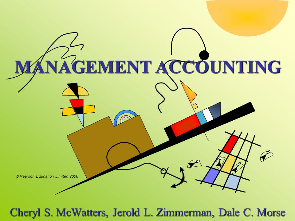 2-32 © Pearson Education Limited 2008 Management Accounting McWatters, Zimmerman, Morse Using Cost/Benefit Analysis Numerical Example Jackson company makes computers.