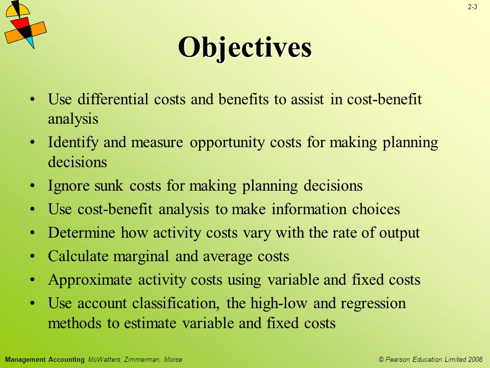 2-34 © Pearson Education Limited 2008 Management Accounting McWatters, Zimmerman, Morse MANAGEMENT ACCOUNTING Measuring and analyzing activity costs (Planning) End of Chapter 2