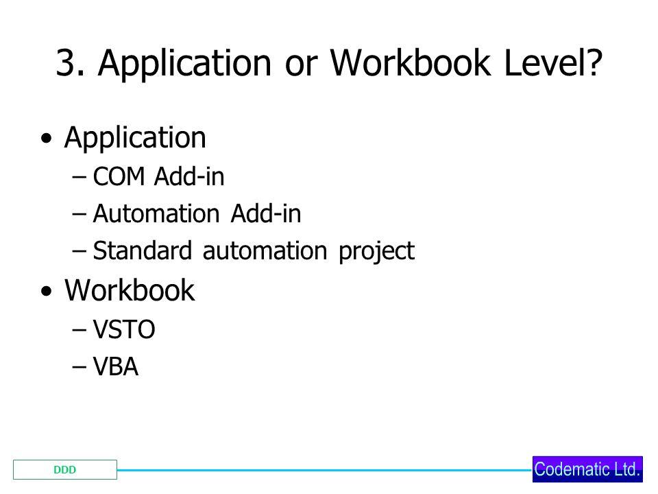 DDD 3. Application or Workbook Level.