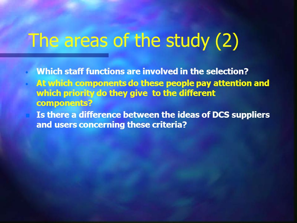 The areas of the study (2) Which staff functions are involved in the selection.