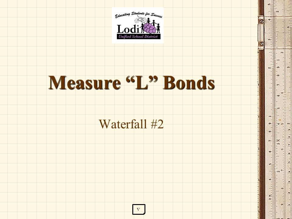 Measure L Bonds Waterfall #2 v