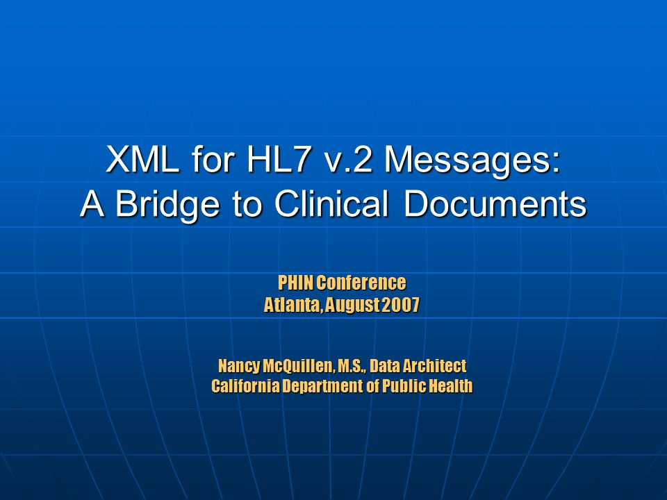 PHIN 200722 Example: Mapping HL7 2.5 Segments to an HL7 CDA Message Schema