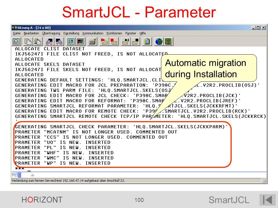 SmartJCL HORIZONT 100 SmartJCL - Parameter Automatic migration during Installation
