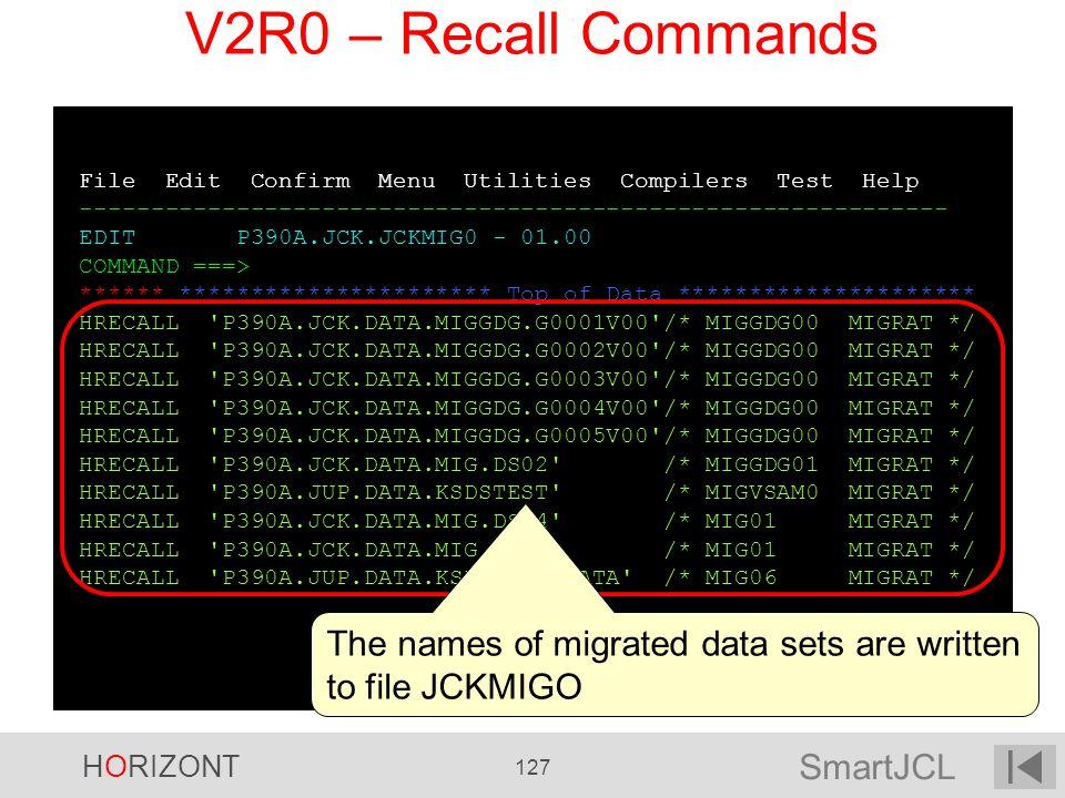 SmartJCL HORIZONT 127 File Edit Confirm Menu Utilities Compilers Test Help ------------------------------------------------------------- EDIT P390A.JC