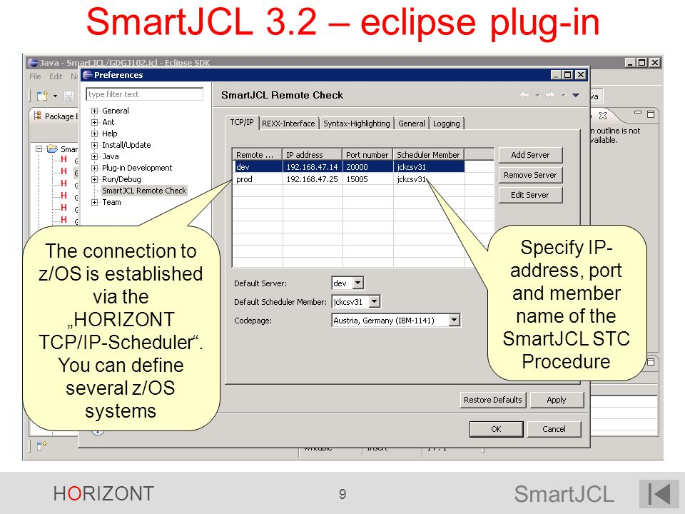 SmartJCL HORIZONT 120 File Edit Confirm Menu Utilities Compilers Test Help ----------------------------------------------------------------- EDIT P390A.JCK.SCL(XMP1) 01.02 COMMAND ===> 000001 /* Scan the Joblib, and delete all DSNs from the joblib, 000002 which are not in the linklist */ 000003 000004 Stmt = GetStmt( FIRST ) 000005 Type = GetType(Stmt) 000006 while Type ^= EXEC do 000007 if Type = DD & Linklist (GetValue (Stmt, DSN )) then 000008 Stmt = DelStmt( NEXT ) 000009 else 000010 Stmt = GetStmt( NEXT ) 000011 Type = GetType(Stmt) 000012 end ****** ************************ Top of Data ********************* V2R0 - REXX Interface REXX with SmartJCL Function Package