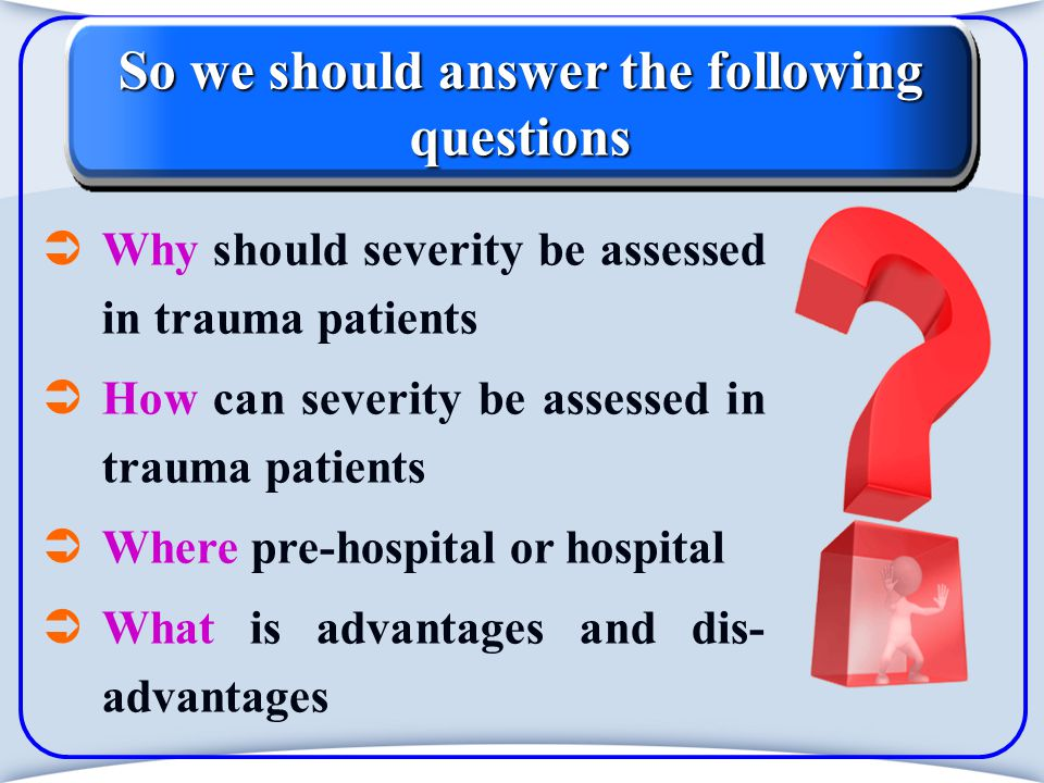 New Injury Severity Score Predicts survival Easier to calculate than ISS Limitations of New Injury Severity Score No account for physiological variables