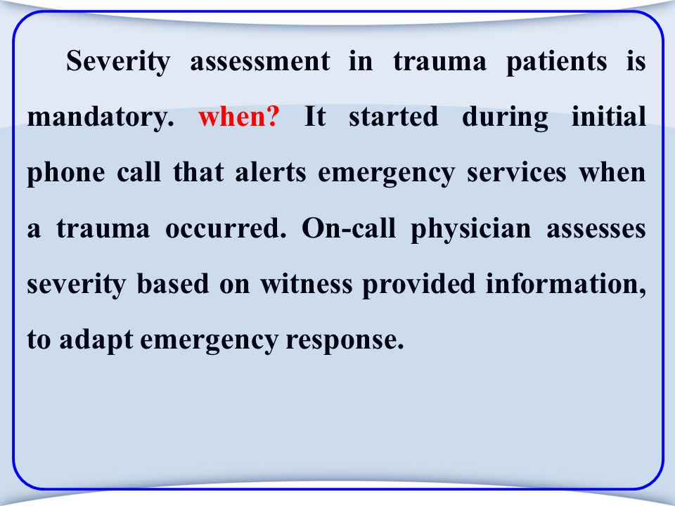 References http.//www.ATLS.org http.//www.ITLS.org http://www.jhsph.edu/Research/Centers/CIRP/ The Johns Hopkins Center for Injury Research & Policy http://www.trauma.org/A British web web-based trauma resource center http://www.trauma.org/scores/rtscalc.html/Revised