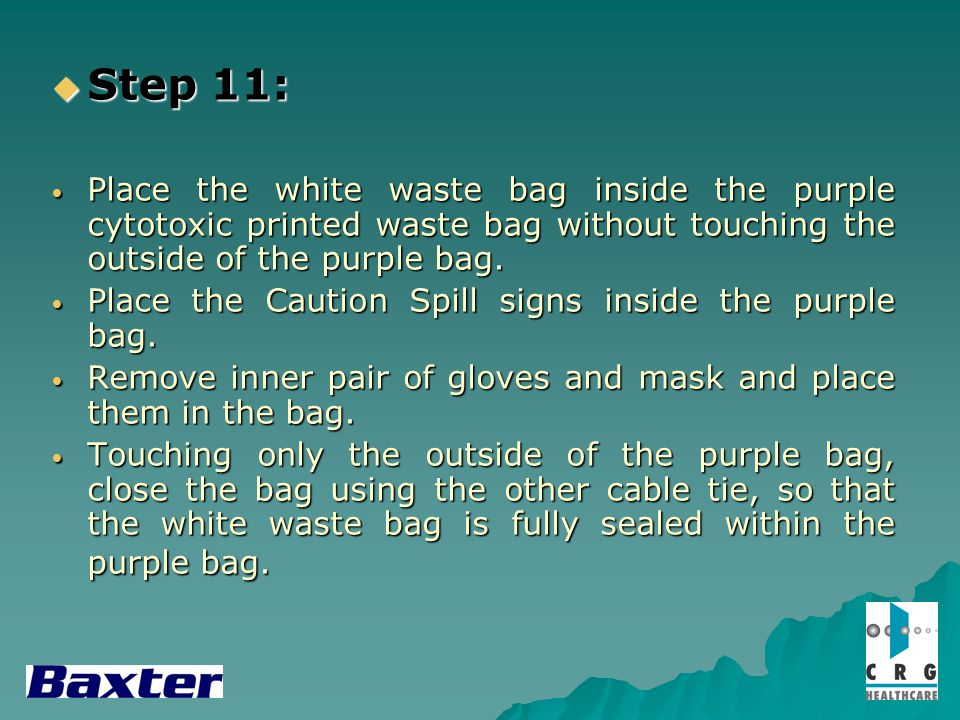 Step 11: Step 11: Place the white waste bag inside the purple cytotoxic printed waste bag without touching the outside of the purple bag. Place the wh