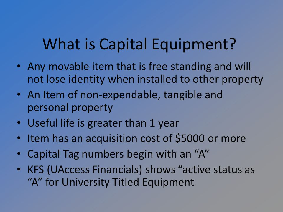 What is Capital Equipment.