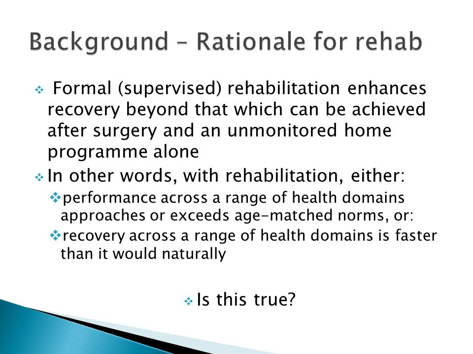 What is the evidence that formal rehabilitation enhances recovery after TKR or THR?