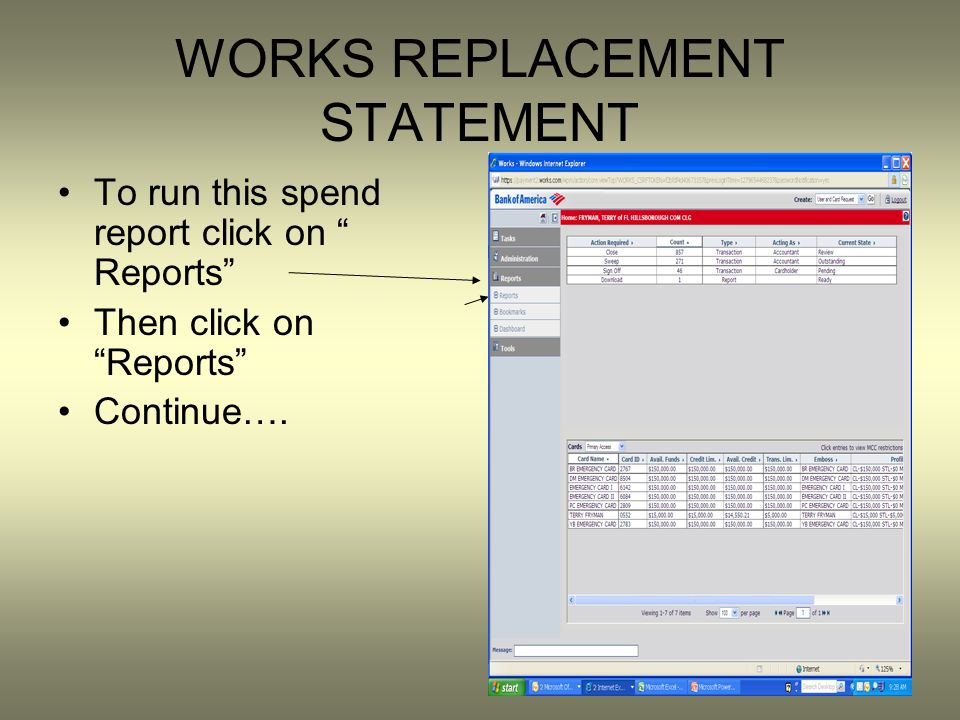 WORKS REPLACEMENT STATEMENT To run this spend report click on Reports Then click on Reports Continue….
