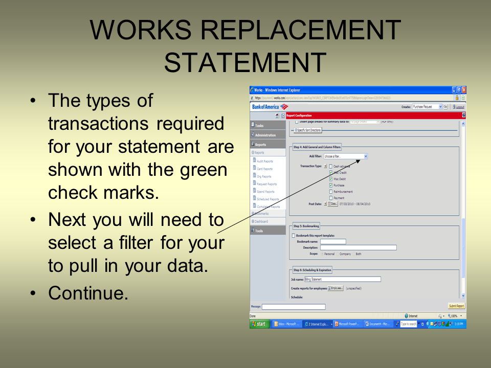 WORKS REPLACEMENT STATEMENT The types of transactions required for your statement are shown with the green check marks.