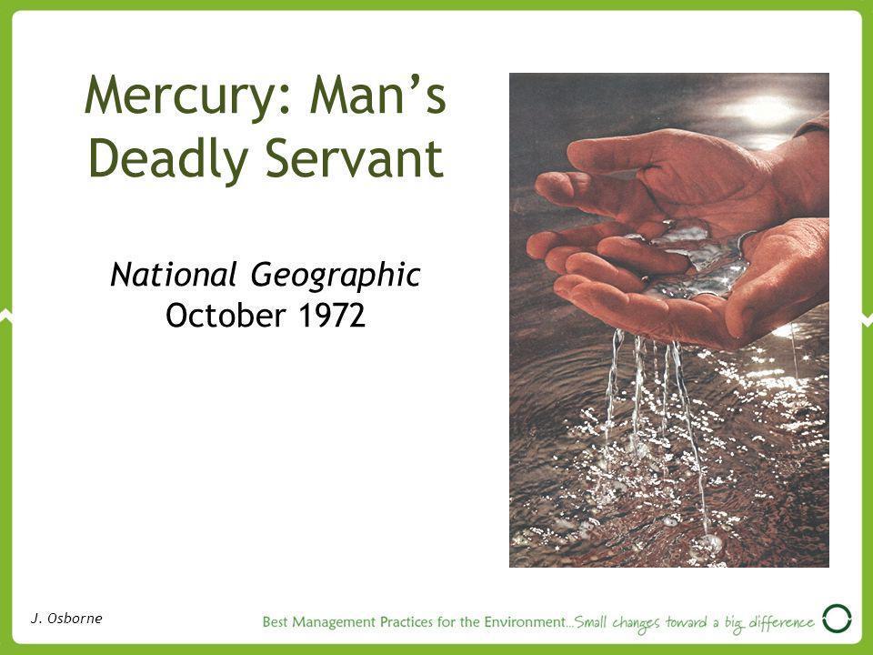 Mercury: Mans Deadly Servant National Geographic October 1972 J. Osborne