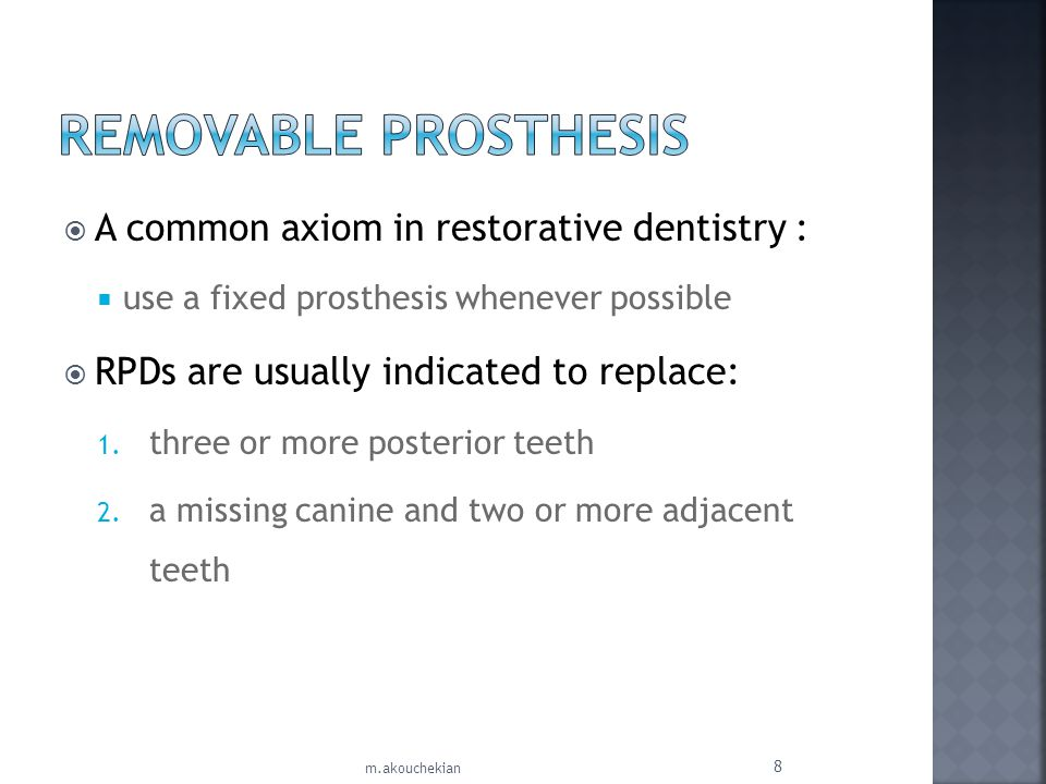 no reported advantages exist for an RPD replacing one posterior tooth. 9 m.akouchekian