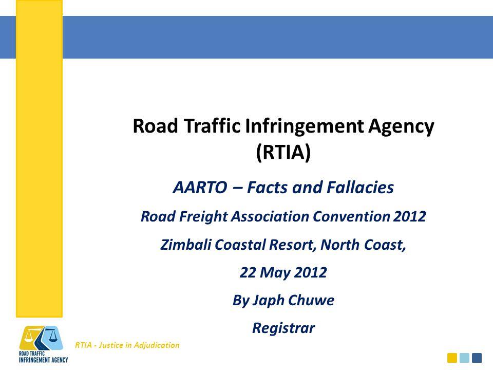 RTIA - Justice in Adjudication The AARTO Process