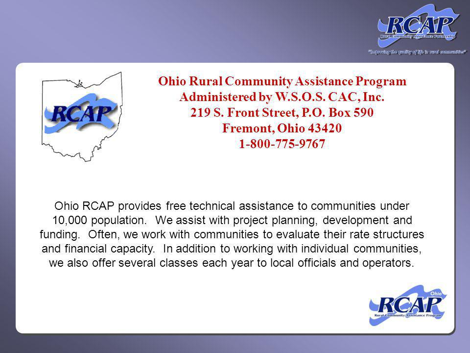 Division of Drinking and Groundwaters Ohio RCAP Receives Funding from the Following Agencies: