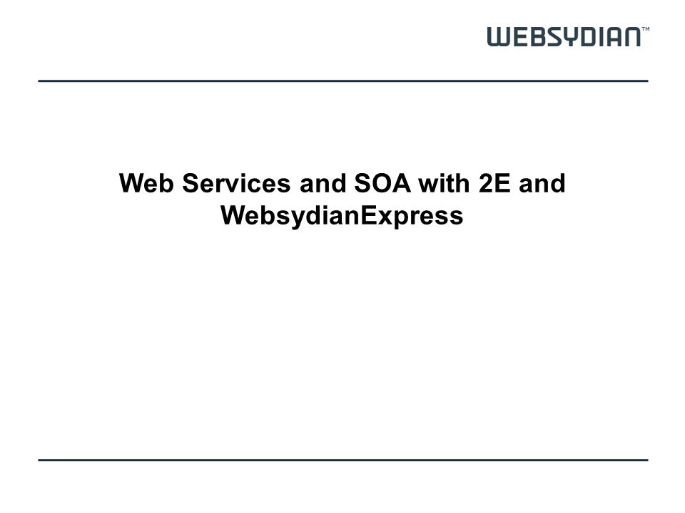 SOA – Separate application areas with services 2E