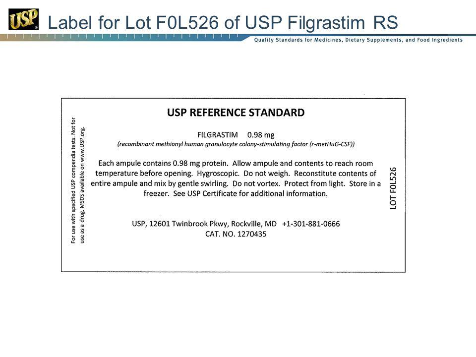 Label for Lot F0L526 of USP Filgrastim RS