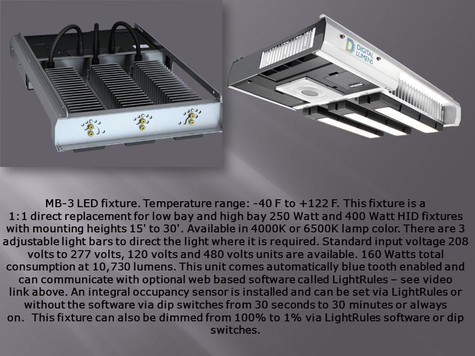 MB-3 LED fixture. Temperature range: -40 F to +122 F.