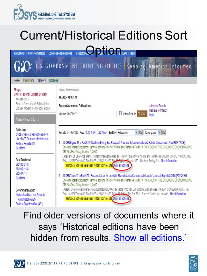 Current/Historical Editions Sort Option Find older versions of documents where it says Historical editions have been hidden from results.