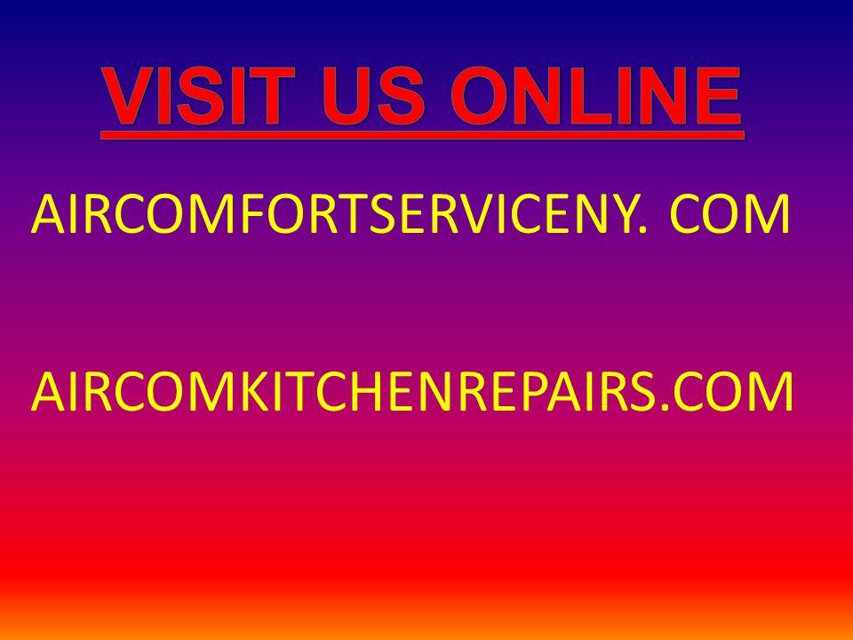AIRCOMFORTSERVICENY. COM AIRCOMKITCHENREPAIRS.COM