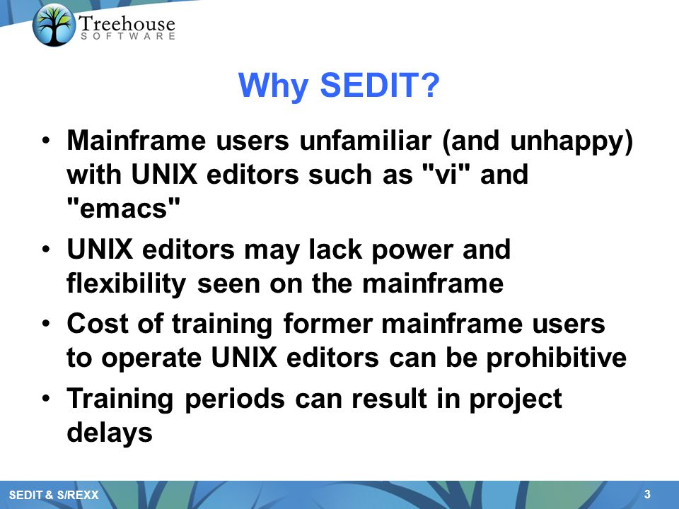 14 SEDIT & S/REXX Mainframe Familiarity #./home/xed/srexx say Enter a positive number pull rep.