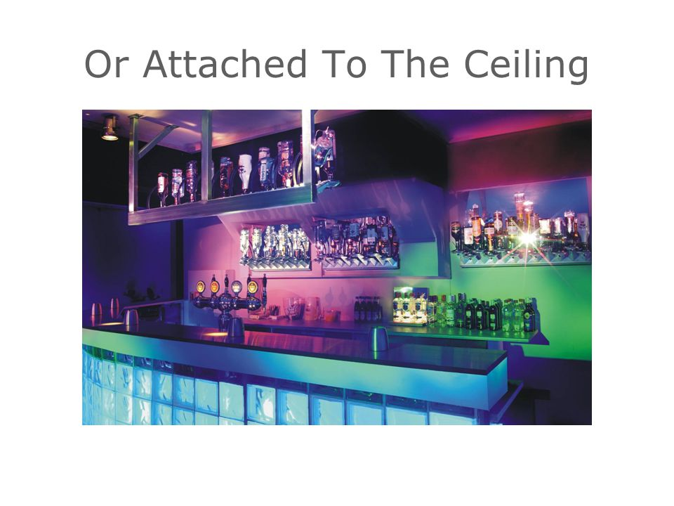 Or Attached To The Ceiling