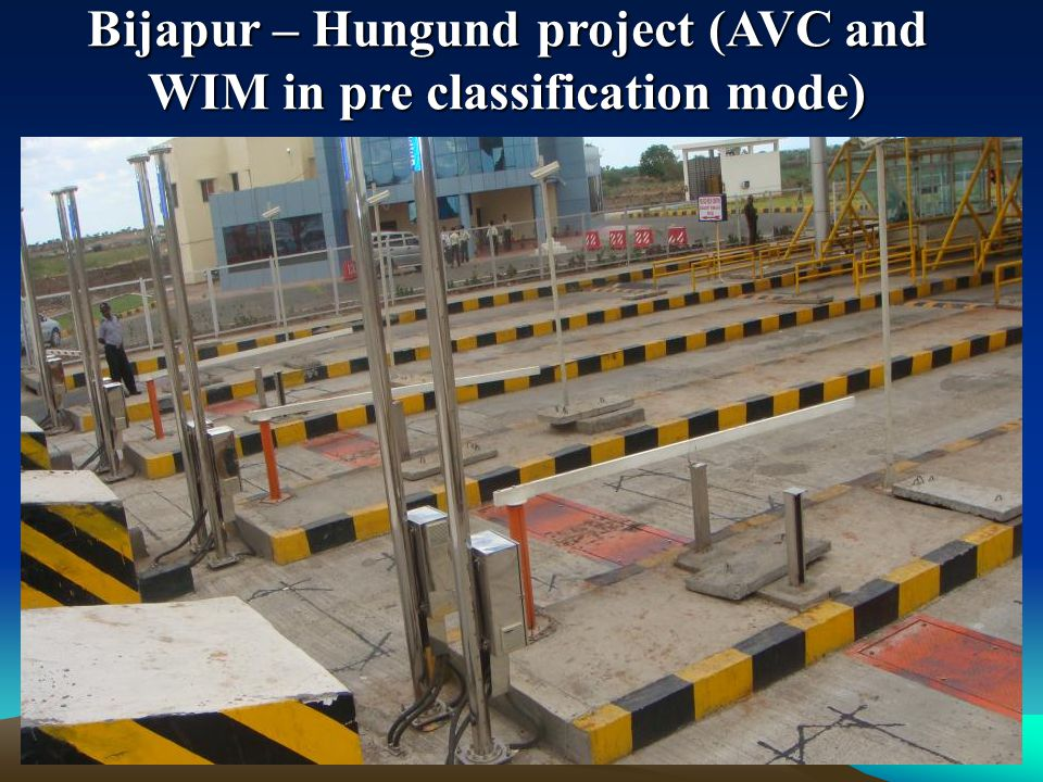 Bijapur – Hungund project (AVC and WIM in pre classification mode)