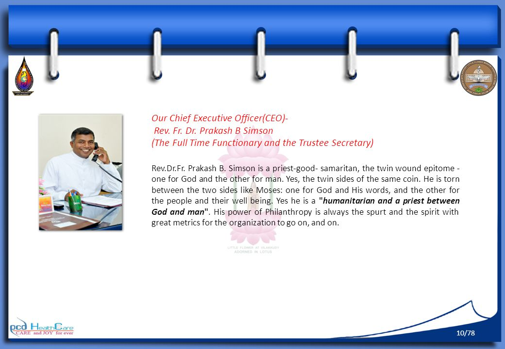 Our Chief Executive Officer(CEO)- Rev.Fr. Dr.