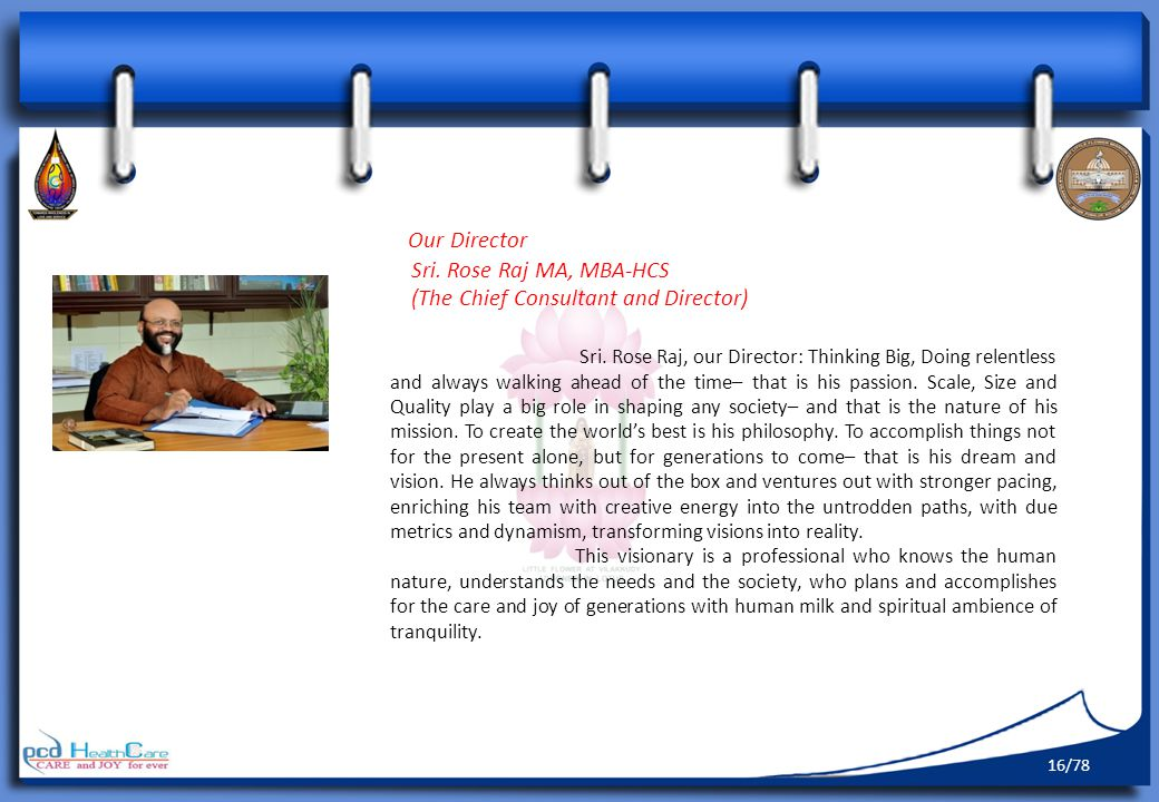 Our Director Sri.Rose Raj MA, MBA-HCS (The Chief Consultant and Director) Sri.