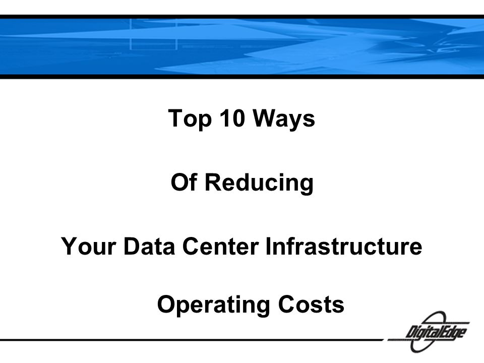 #10 General Negotiation With Providers So as overall industry prices go down, most DC providers will negotiate the price – DC providers give a lot of incentives to move clients to their data centers – they provision for a move without disruption of services, provide temporary hardware rentals, and free disassembling and assembling.