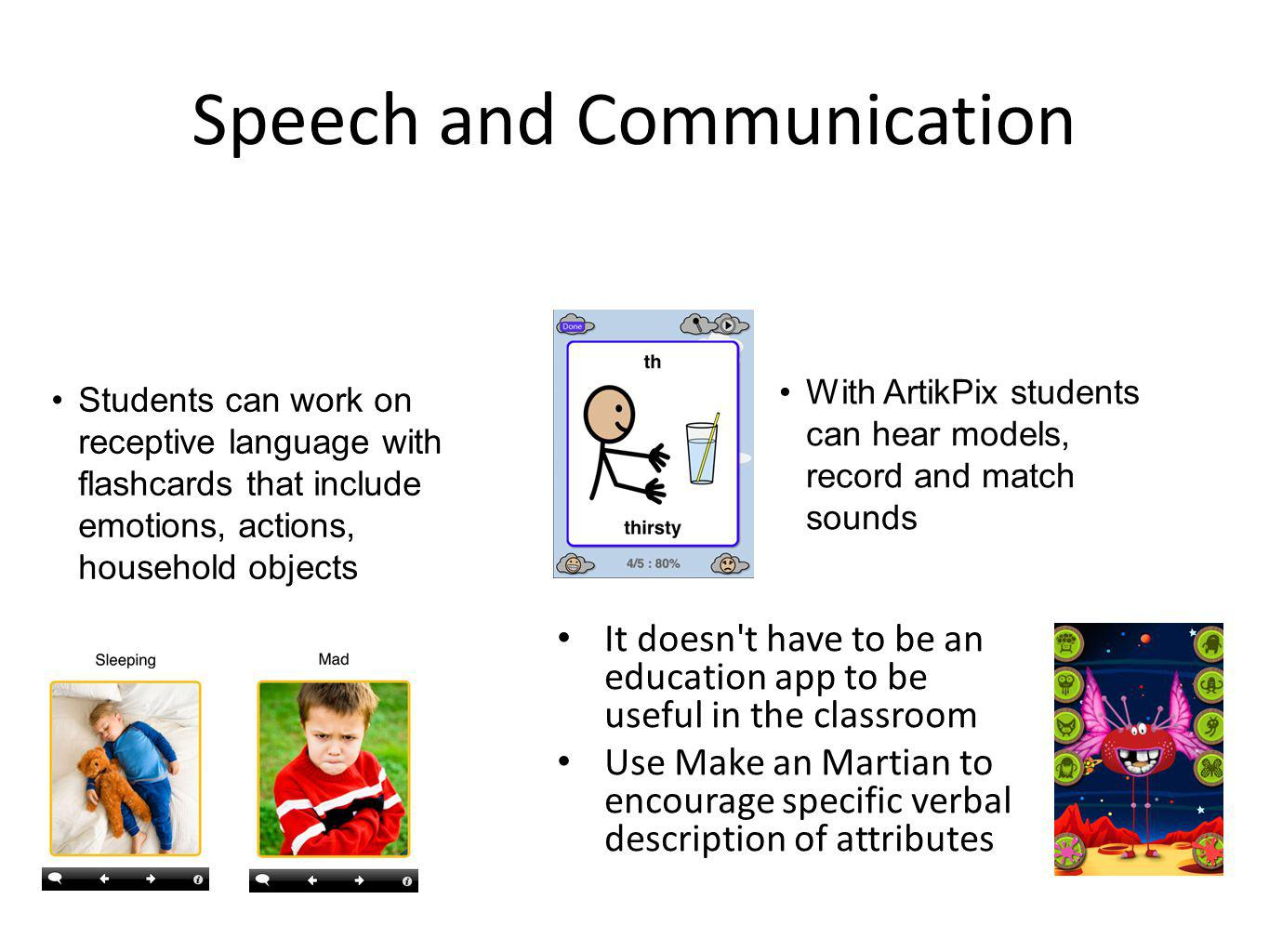 Text to speech With Speak It students can paste documents and web- based text into application and have it read to them.