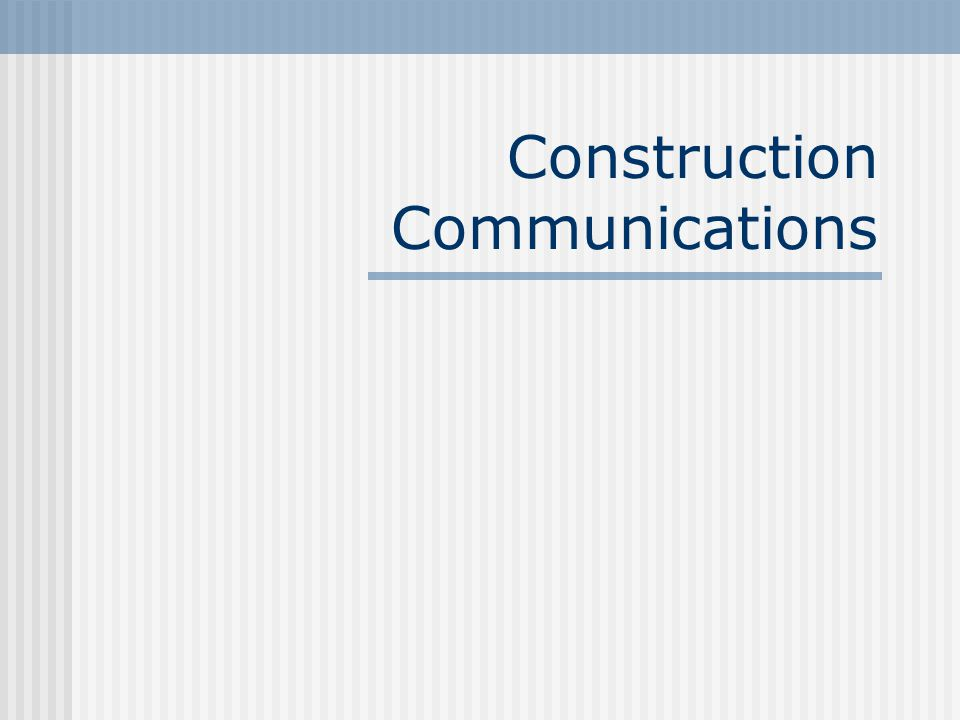 Construction Communications
