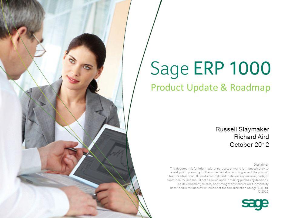 12 Sage CRM Integration Reporting & Application Architect ERP Features & Enhancements Sage Asset 1000 V4V4