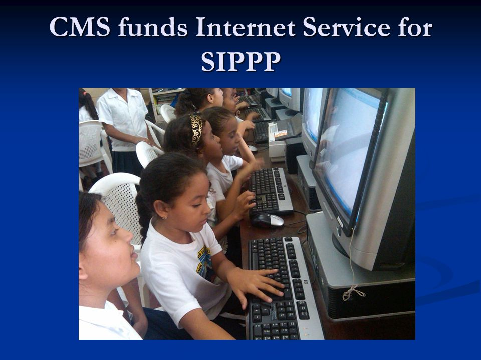 CMS funds Internet Service for SIPPP