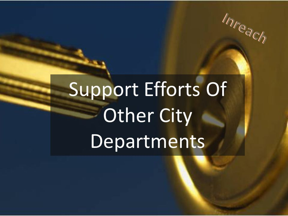 Support Efforts Of Other City Departments