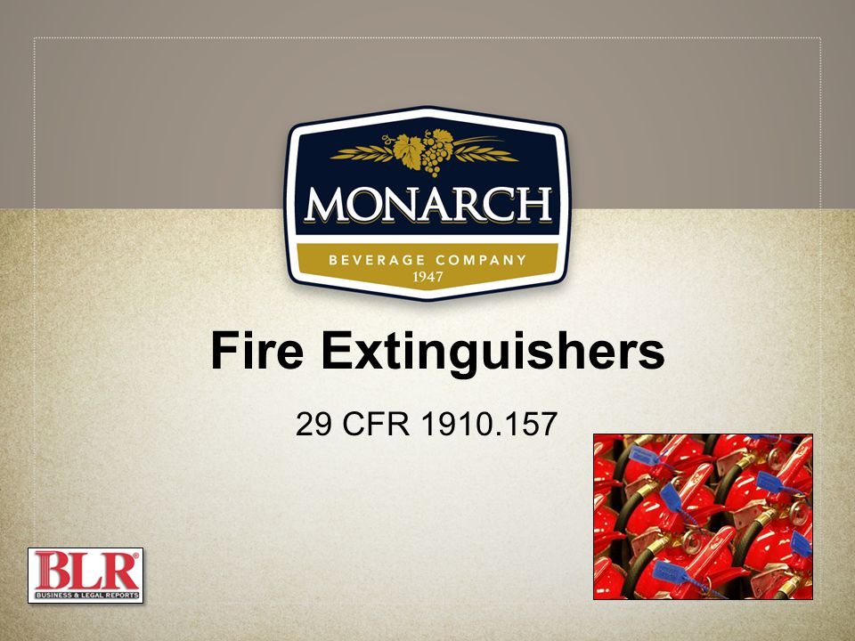 Fire Extinguishers 29 CFR 1910.157
