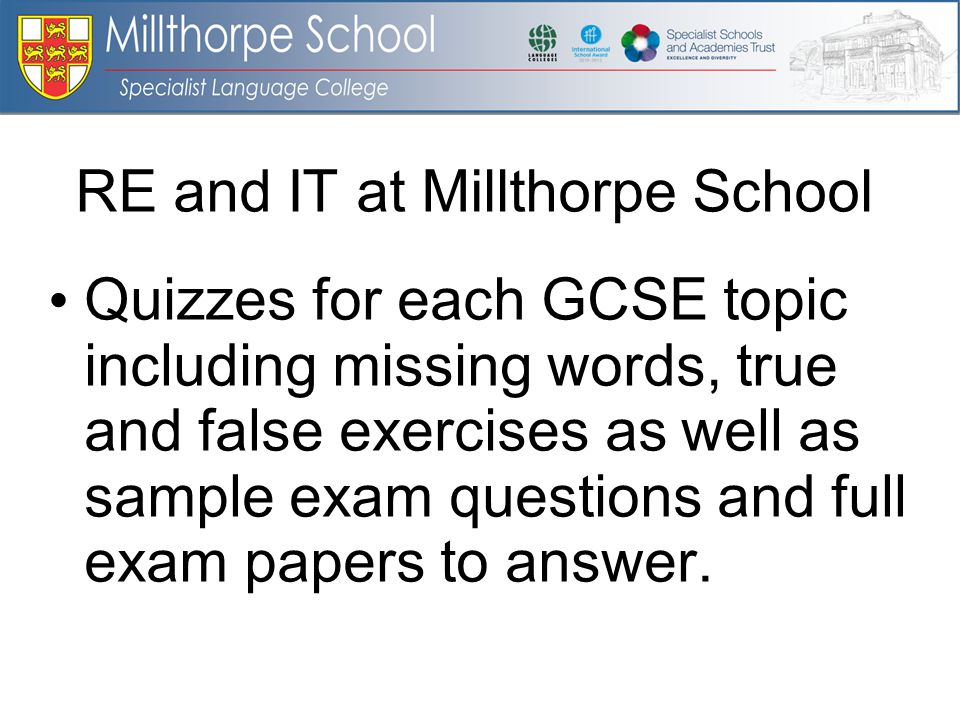 Quizzes for each GCSE topic including missing words, true and false exercises as well as sample exam questions and full exam papers to answer.