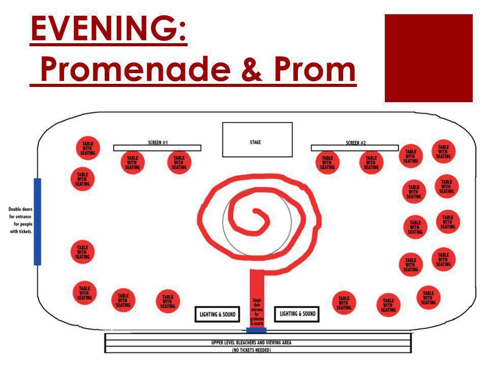 EVENING: Promenade & Prom